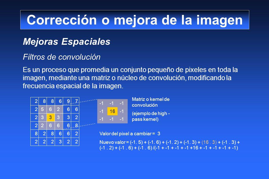 16 562 333 266 Mejoras Espaciales Filtros de convolución Es un proceso que promedia un conjunto pequeño de pixeles en toda la imagen, mediante una matriz o núcleo de convolución, modificando la frecuencia espacial de la imagen.