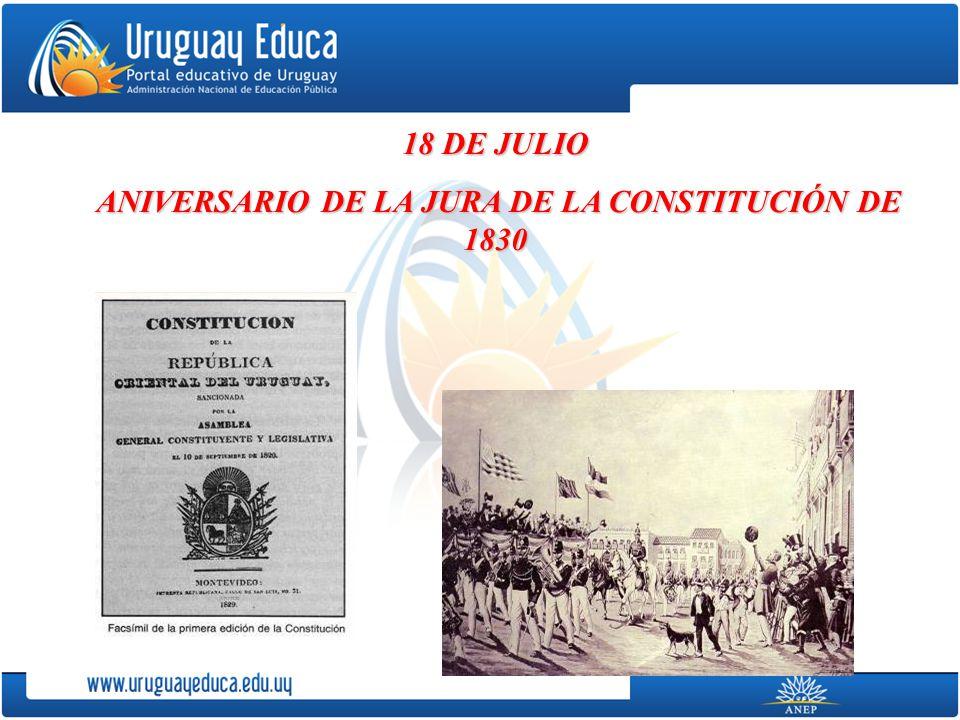 18 DE JULIO ANIVERSARIO DE LA JURA DE LA CONSTITUCIÓN DE 1830 ANIVERSARIO DE LA JURA DE LA CONSTITUCIÓN DE 1830