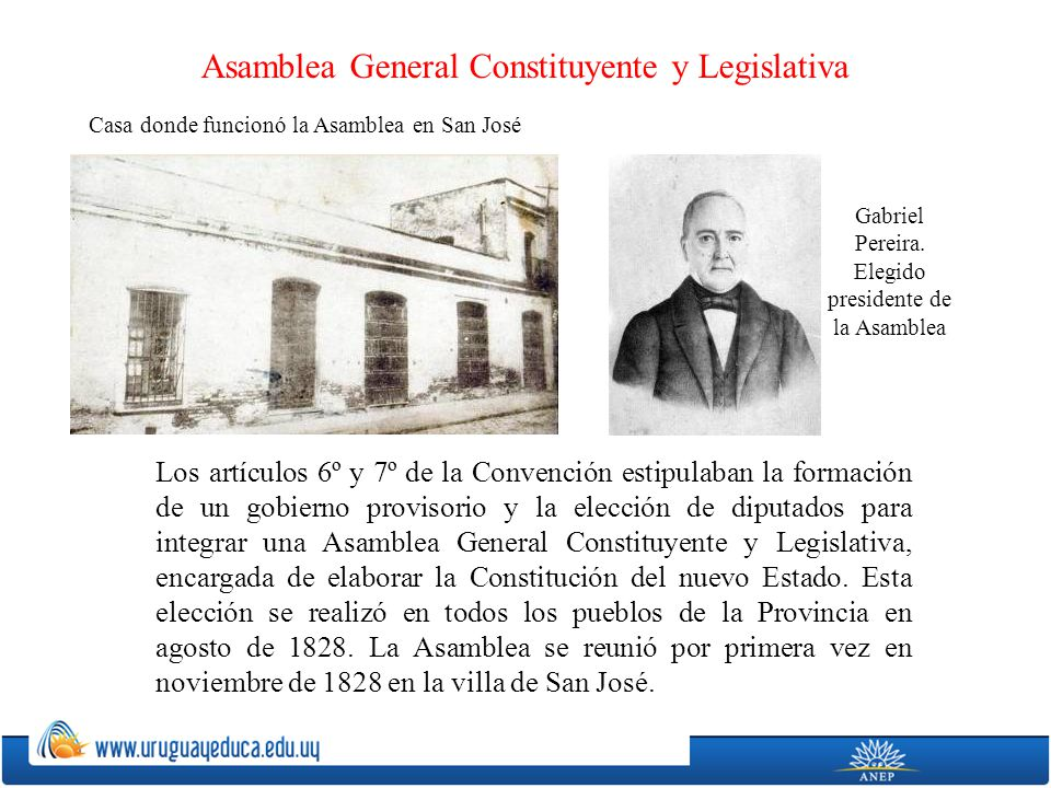 Los artículos 6º y 7º de la Convención estipulaban la formación de un gobierno provisorio y la elección de diputados para integrar una Asamblea Genera