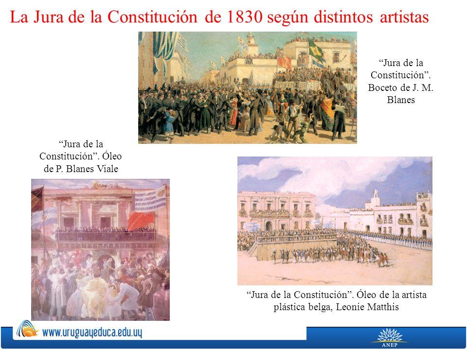 La Jura de la Constitución de 1830 según distintos artistas Jura de la Constitución. Boceto de J. M. Blanes Jura de la Constitución. Óleo de P. Blanes