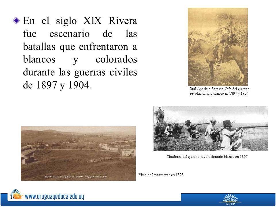 En el siglo XlX Rivera fue escenario de las batallas que enfrentaron a blancos y colorados durante las guerras civiles de 1897 y 1904. Gral Aparicio S