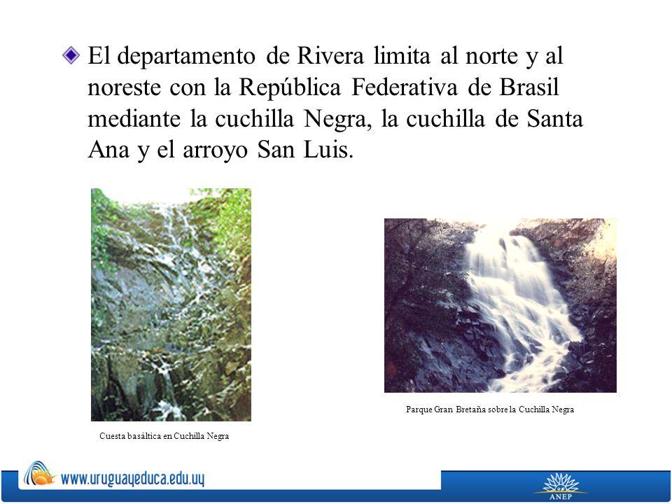 El departamento de Rivera limita al norte y al noreste con la República Federativa de Brasil mediante la cuchilla Negra, la cuchilla de Santa Ana y el