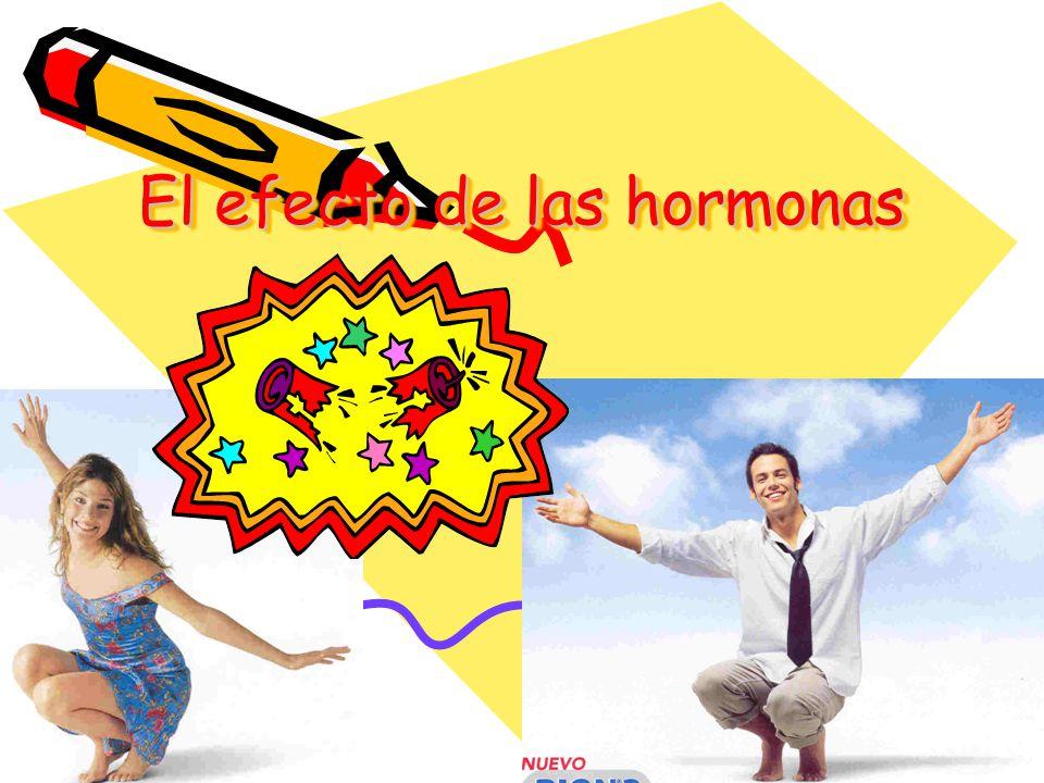 El efecto de las hormonas