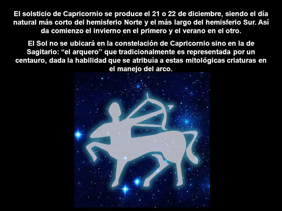 El solsticio de Capricornio se produce el 21 o 22 de diciembre, siendo el día natural más corto del hemisferio Norte y el más largo del hemisferio Sur