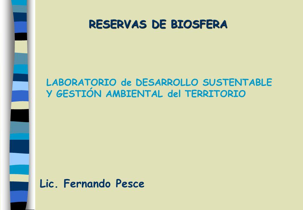 RESERVAS DE BIOSFERA Lic.