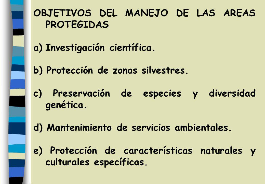 OBJETIVOS DE LAS AREAS PROTEGIDAS 1.