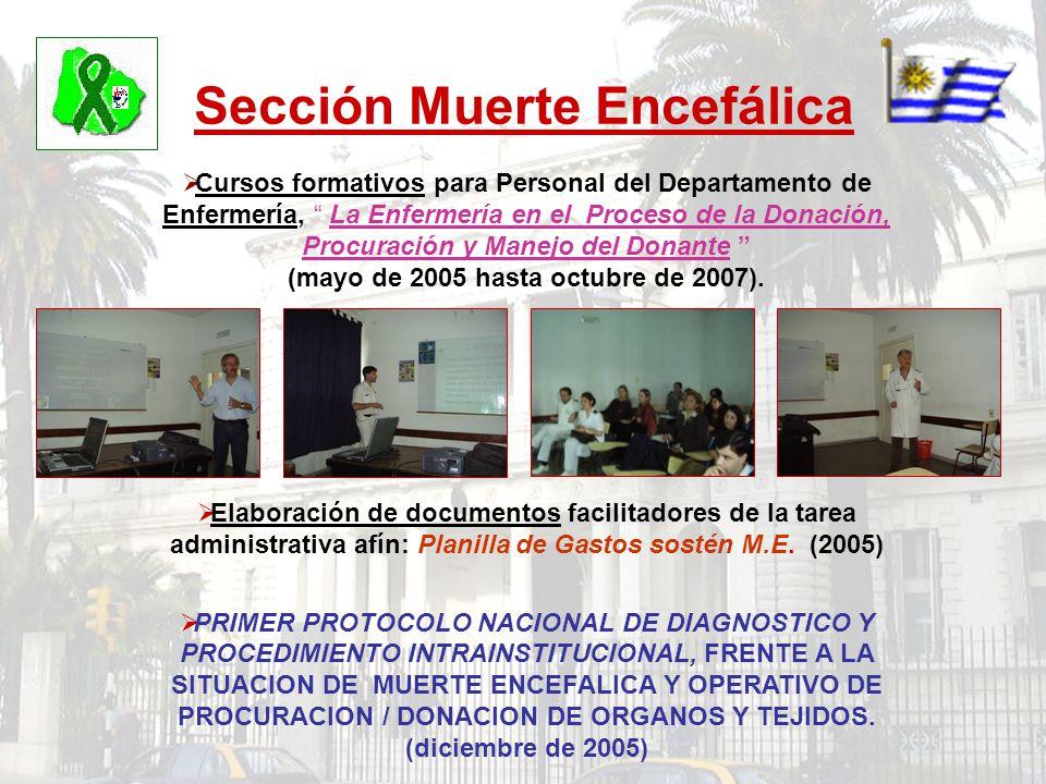 Sección Muerte Encefálica Cursos formativos para Personal del Departamento de Enfermería, La Enfermería en el Proceso de la Donación, Procuración y Ma