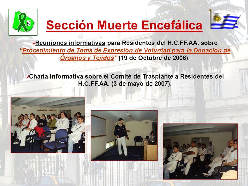 Sección Muerte Encefálica Reuniones informativas para Residentes del H.C.FF.AA. sobreProcedimiento de Toma de Expresión de Voluntad para la Donación d
