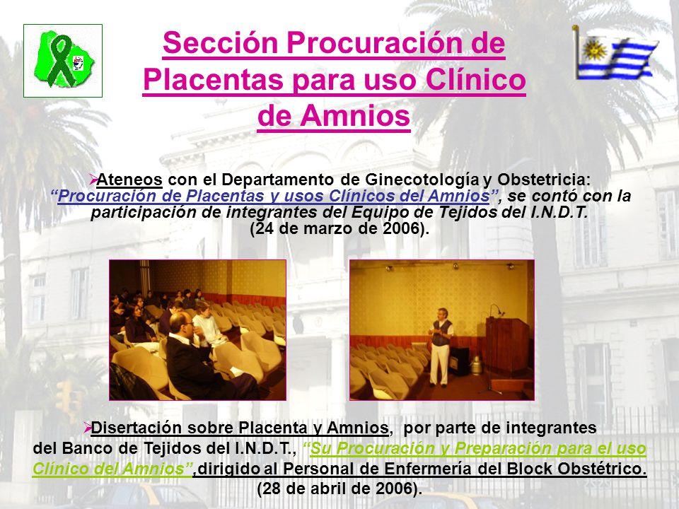 Sección Procuración de Placentas para uso Clínico de Amnios Ateneos con el Departamento de Ginecotología y Obstetricia:Procuración de Placentas y usos