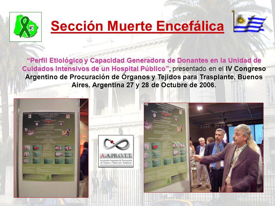 Sección Muerte Encefálica Perfil Etiológico y Capacidad Generadora de Donantes en la Unidad de Cuidados Intensivos de un Hospital Público, Perfil Etio