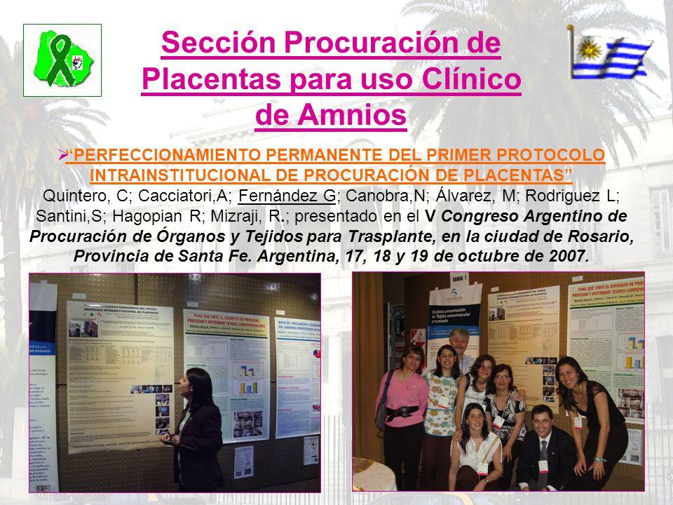 Sección Procuración de Placentas para uso Clínico de Amnios PERFECCIONAMIENTO PERMANENTE DEL PRIMER PROTOCOLO INTRAINSTITUCIONAL DE PROCURACIÓN DE PLA
