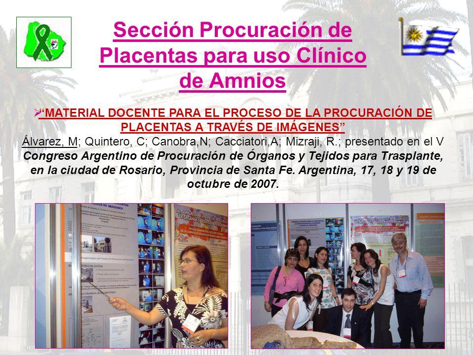 Sección Procuración de Placentas para uso Clínico de Amnios MATERIAL DOCENTE PARA EL PROCESO DE LA PROCURACIÓN DE PLACENTAS A TRAVÉS DE IMÁGENES Álvar