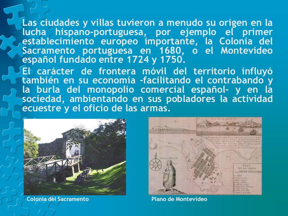 Los pioneros ocupaban los campos, sujetaban a rodeo el ganado abandonado y bravío, construían ranchos y corrales, combatían las incursiones de portugueses y la indiada sobre sus tierras.