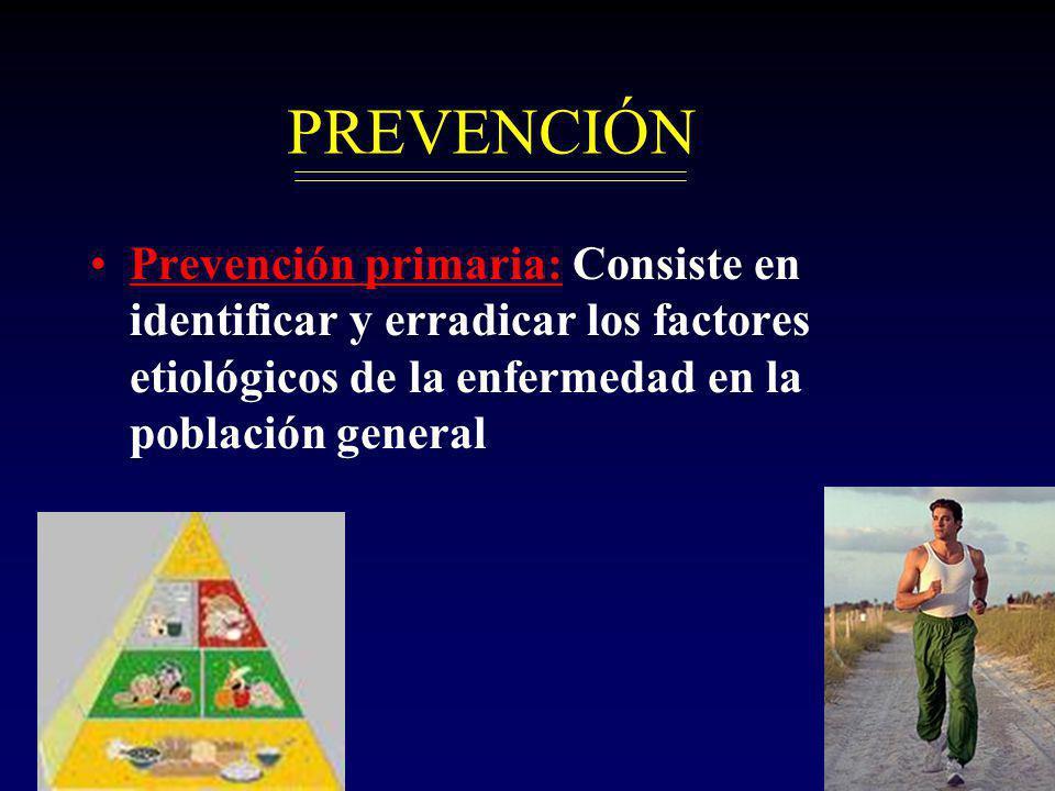 NCCH PREVENCIÓN Prevención primaria: Consiste en identificar y erradicar los factores etiológicos de la enfermedad en la población general