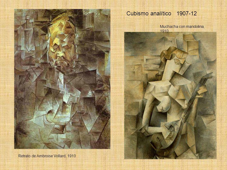 Cubismo analítico 1907-12 Retrato de Ambroise Vollard, 1910 Muchacha con mandolina, 1910