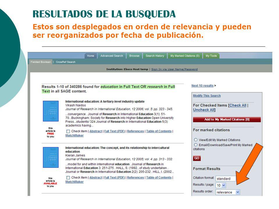 RESULTADOS DE LA BUSQUEDA Estos son desplegados en orden de relevancia y pueden ser reorganizados por fecha de publicación.