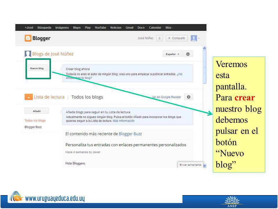 Veremos esta pantalla. Para crear nuestro blog debemos pulsar en el botón Nuevo blog