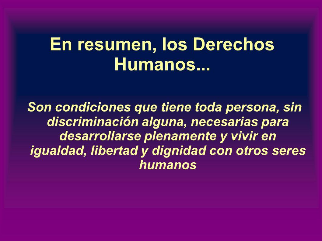 ¿Quienes están obligados a respetar los Derechos Humanos? El Estado Todos y cada uno