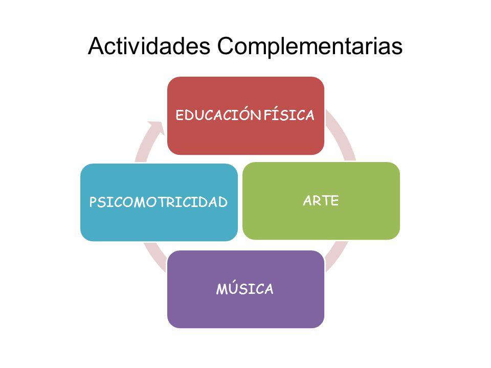 Actividades Complementarias EDUCACIÓN FÍSICAARTEMÚSICAPSICOMOTRICIDAD