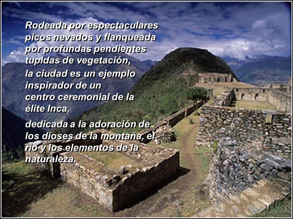 CHOQUEQUIRAO Choquequirao se encuentra en un asiento de una alta cuchilla de los Andes, a más de 3.000m. sobre el nivel del mar y a 1.500 m. sobre las