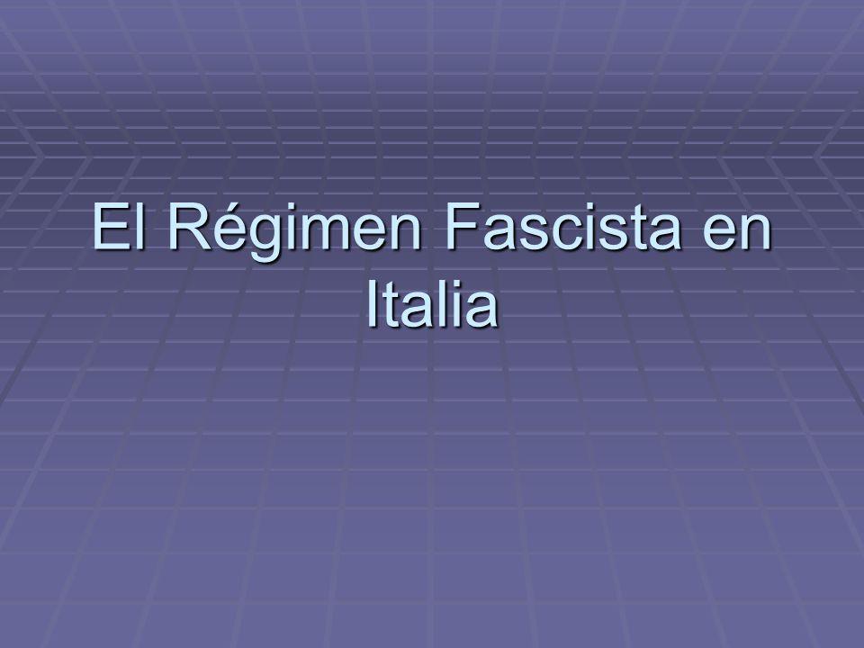 El Régimen Fascista en Italia