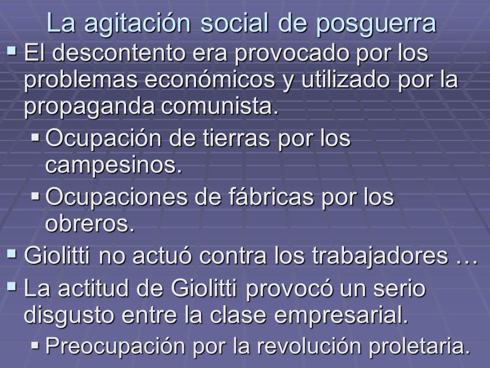 La agitación social de posguerra El descontento era provocado por los problemas económicos y utilizado por la propaganda comunista. El descontento era