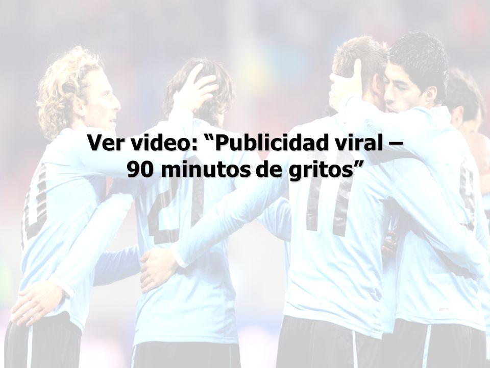Ver video: Publicidad viral – 90 minutos de gritos