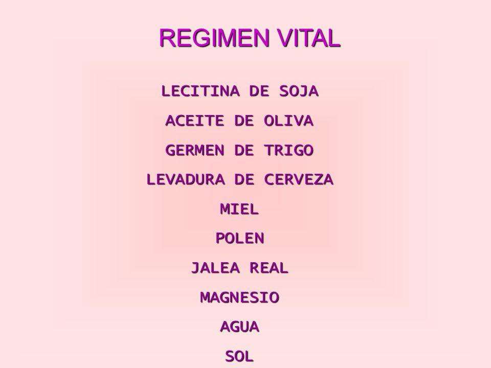 REGIMEN VITAL LECITINA DE SOJA ACEITE DE OLIVA GERMEN DE TRIGO LEVADURA DE CERVEZA MIEL POLEN JALEA REAL MAGNESIO AGUA SOL