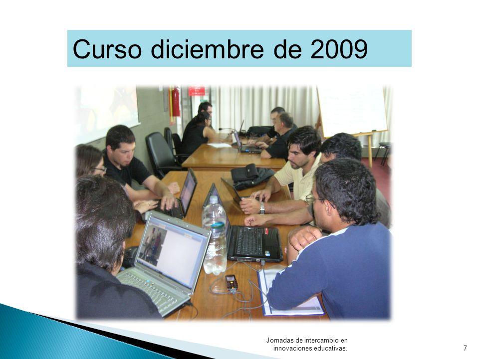 Jornadas de intercambio en innovaciones educativas.7 Curso diciembre de 2009
