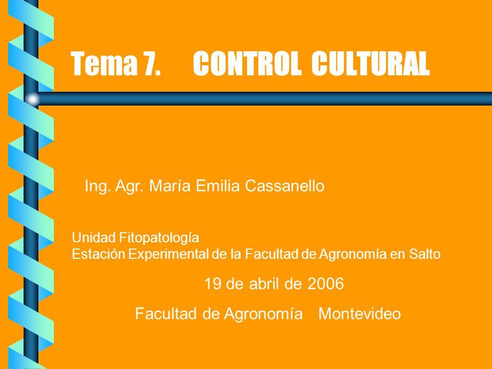 Introducción: definición y objetivos Efecto sobre el triángulo de la enfermedad Efecto sobre los parámetros epidemiológicos Principios de control Estudio de diferentes prácticas culturales Situación actual del control cultural