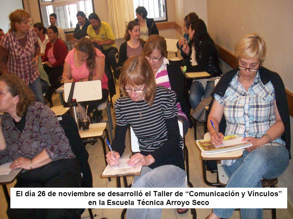 El día 26 de noviembre se desarrolló el Taller de Comunicación y Vínculos en la Escuela Técnica Arroyo Seco