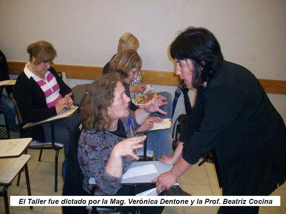 El Taller fue dictado por la Mag. Verónica Dentone y la Prof. Beatríz Cocina
