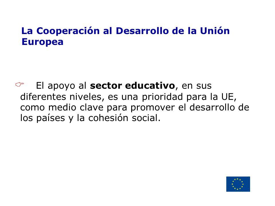 Delegación de la Unión Europea Uruguay La Cooperación al Desarrollo de la Unión Europea El apoyo al sector educativo, en sus diferentes niveles, es un