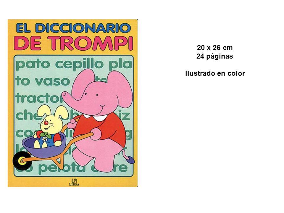 20 x 26 cm 24 páginas Ilustrado en color