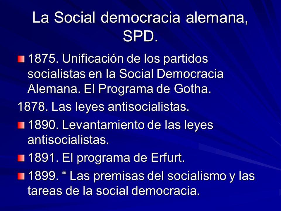 La Social democracia alemana, SPD.1875.