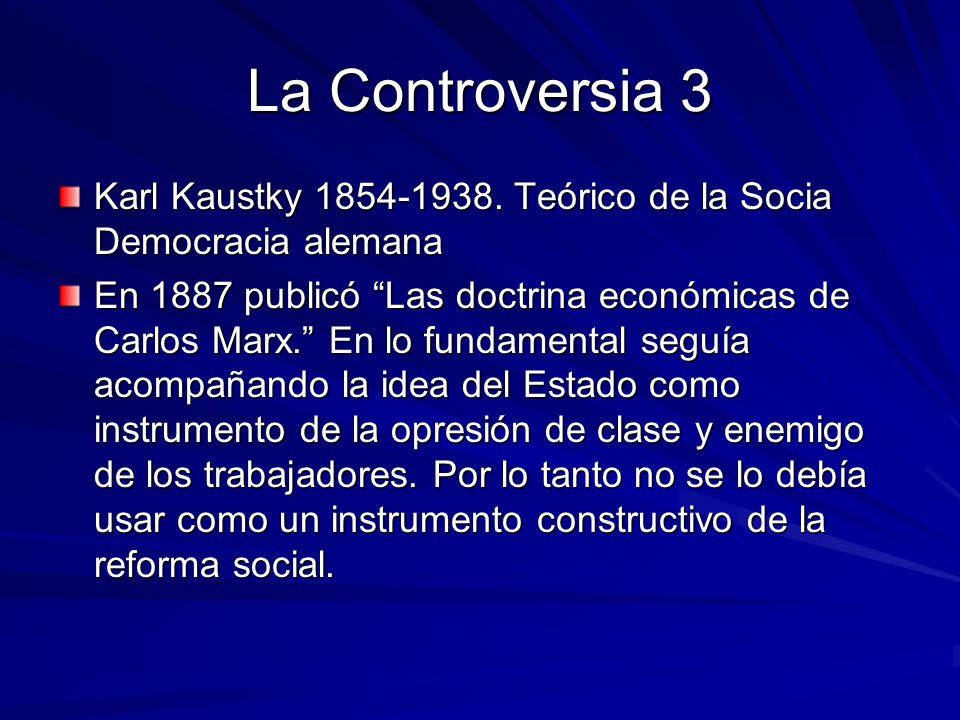 La Controversia 3 Karl Kaustky 1854-1938.