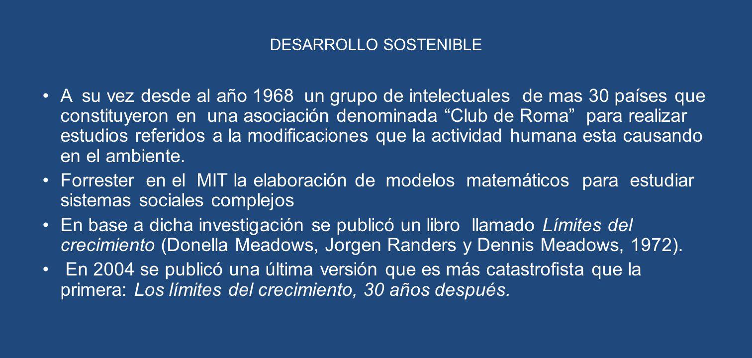 Desarrollo sostenible El Informe Brundtland ([1]); se trata del primer intento de eliminar la confrontación entre desarrollo y sostenibilidad.