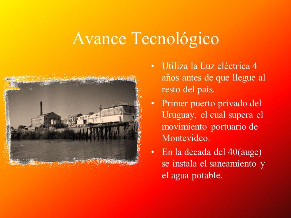 Avance Tecnológico Utiliza la Luz eléctrica 4 años antes de que llegue al resto del país. Primer puerto privado del Uruguay, el cual supera el movimie