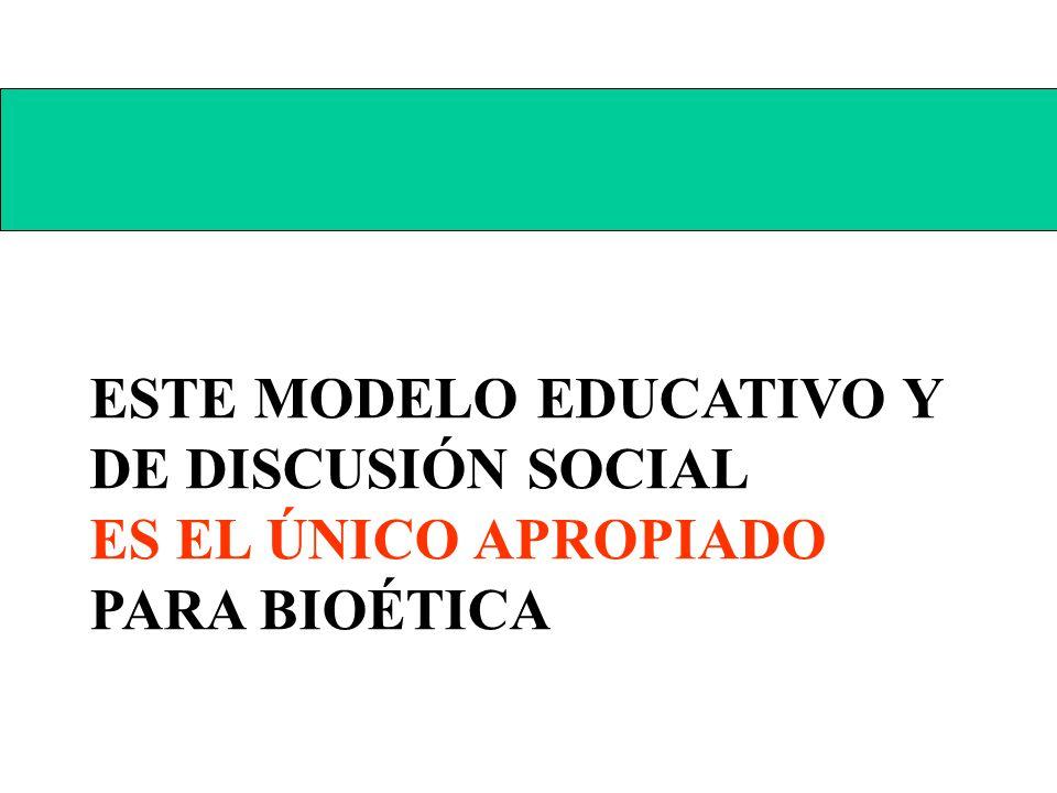 TRANSFORMACIÓN DE LA EDUCACIÓN EN BIOÉTICA TRANSFORMACIÓN DE LA DISCUSIÓN PÚBLICA EN BIOÉTICA