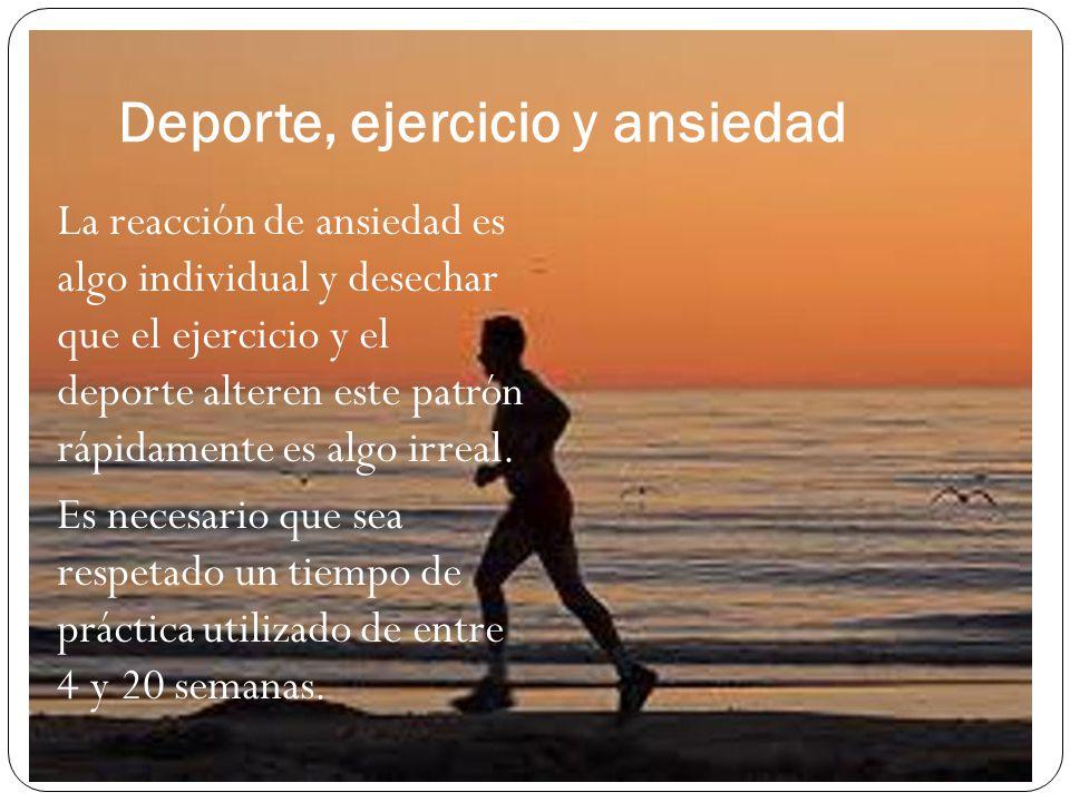 Deporte, ejercicio y ansiedad Estudio de Becker Jr.