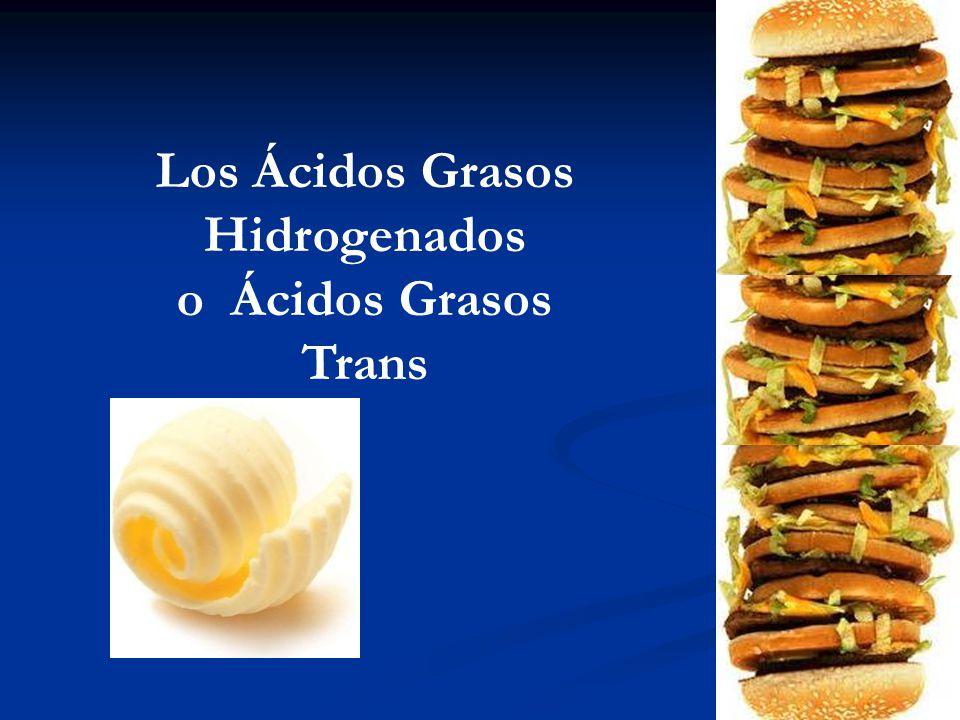 Los Ácidos Grasos Hidrogenados o Ácidos Grasos Trans