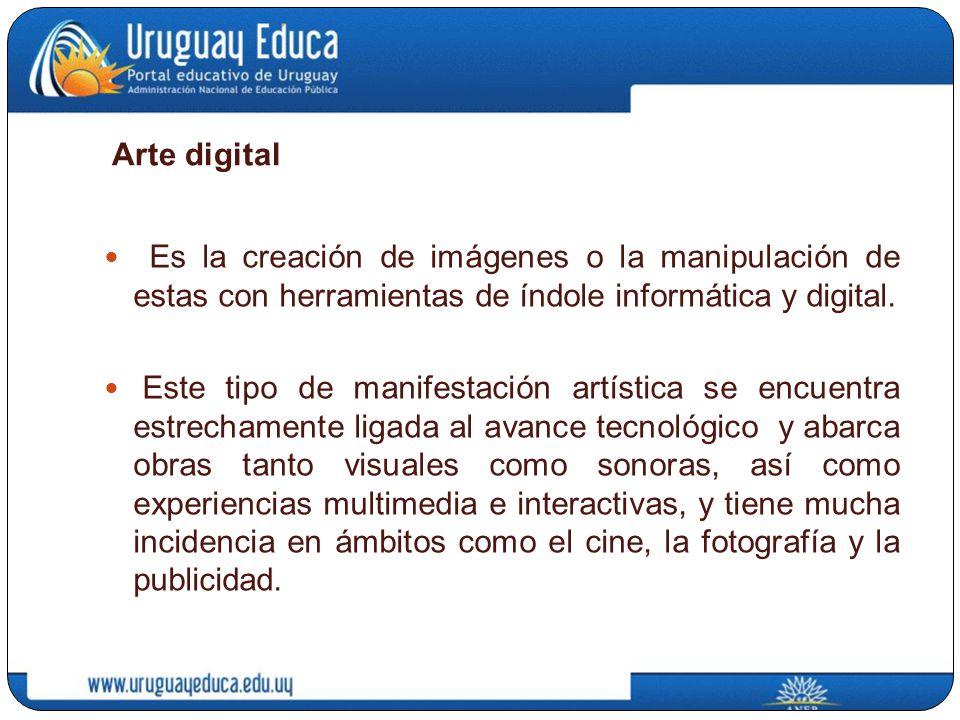 Arte digital Es la creación de imágenes o la manipulación de estas con herramientas de índole informática y digital. Este tipo de manifestación artíst