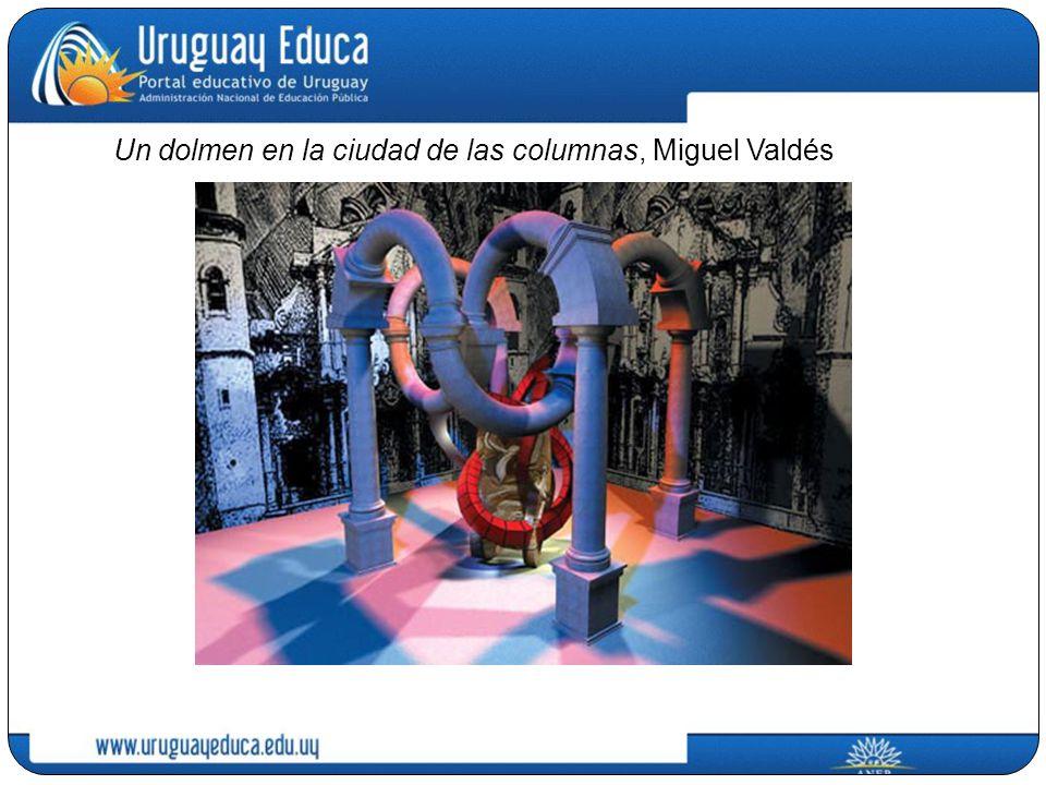 Un dolmen en la ciudad de las columnas, Miguel Valdés