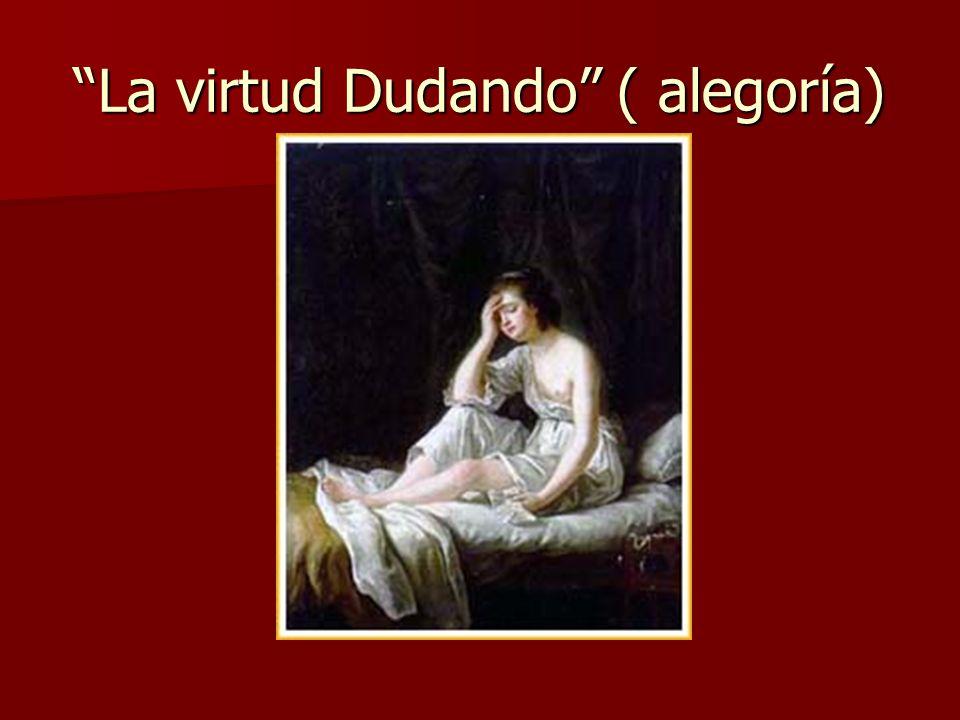 La virtud Dudando ( alegoría)