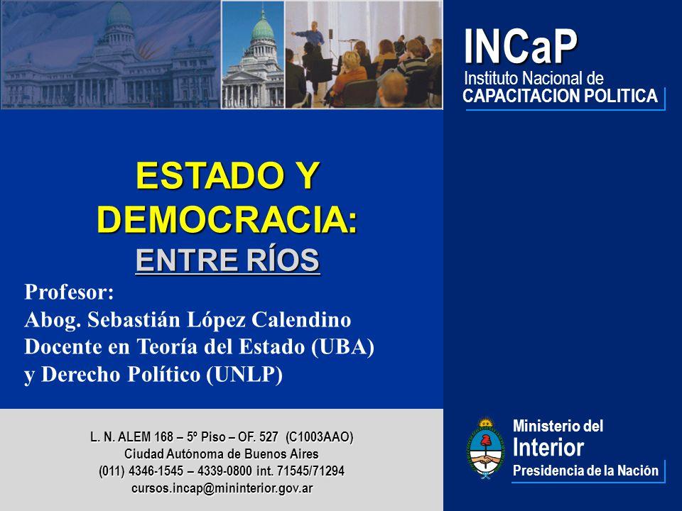 1 Ministerio del Interior Presidencia de la NaciónINCaP Instituto Nacional de CAPACITACION POLITICA L.