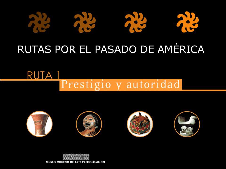 RUTAS POR EL PASADO DE AMÉRICA