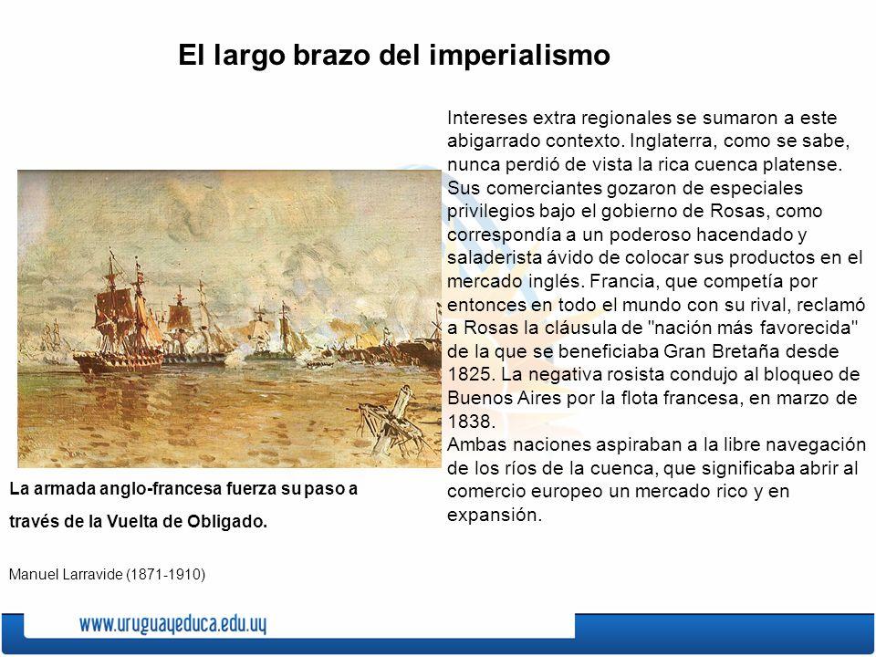 El largo brazo del imperialismo Intereses extra regionales se sumaron a este abigarrado contexto.