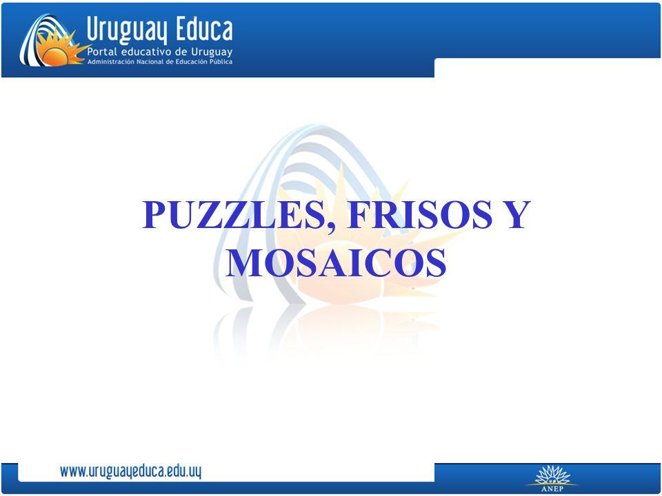 PUZZLES, FRISOS Y MOSAICOS