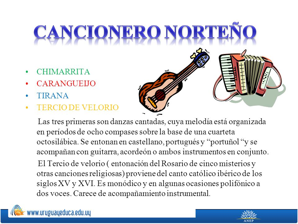 -Sobreviven en Uruguay y en toda América, más de cien canciones infantiles a una sola voz, sin acompañamiento instrumental.
