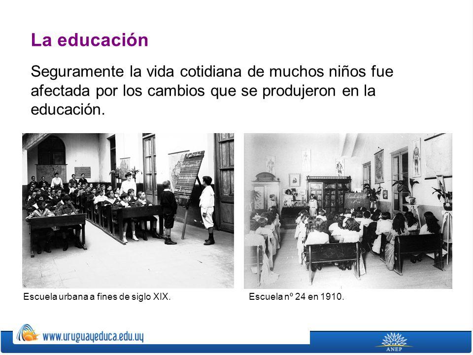 La educación Seguramente la vida cotidiana de muchos niños fue afectada por los cambios que se produjeron en la educación. Escuela nº 24 en 1910.Escue